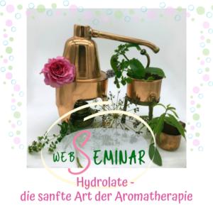 Web-Seminar Hydrolate - Sabrina Herber & Eliane Zimmermann