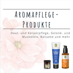 Aromapflege-Produkte