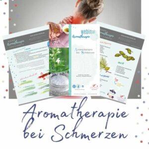 Aromatherapie bei Schmerzen - Skript