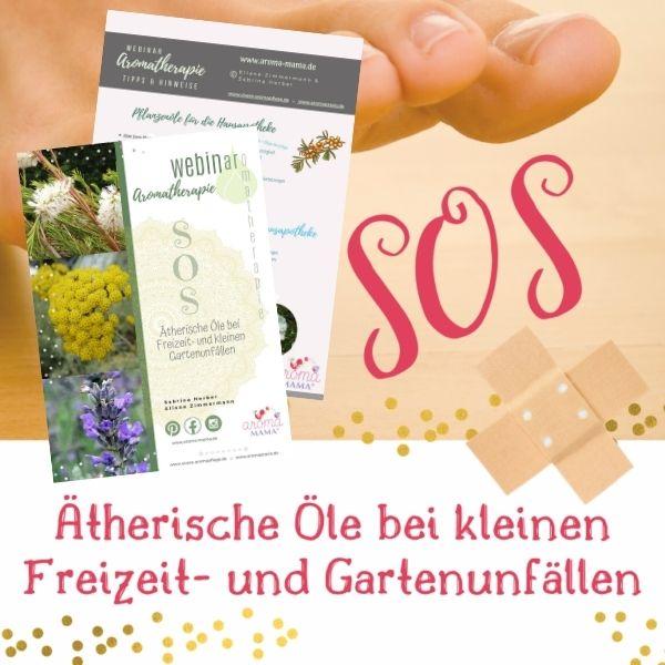 SOS - Aromatherapie bei kleinen Unfällen - Skript - aromaMAMA