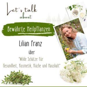 WebSeminar Bewährte Heilpflanzen mit Lilian Franz