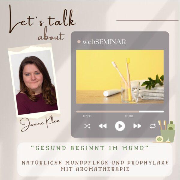 WebSeminar Gesund beginnt im Mund mit Janine Sarah Klee - ViVere Aromapflege Sabrina Herber